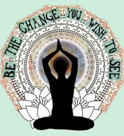 Yoga Woman with quote Be The Change You wish to see